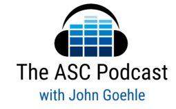 The ASC Podcast with John Goehle